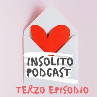 Insolito Podcast | terzo episodio