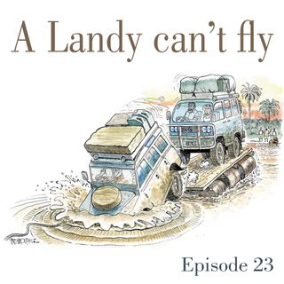 Ep.23 A Landy can't fly