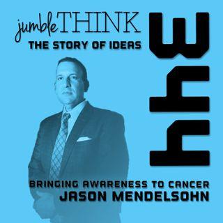 Bringing Awareness to Cancer with Jason Mendelsohn