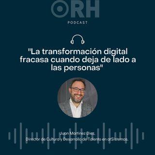 """""""La transformación digital fracasa cuando deja de lado a las personas"""""""
