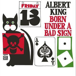 Albert King – Born Under a Bad Sign (1967)