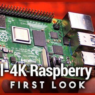 Raspberry Pi 4 First Look