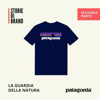 PATAGONIA Pt.2  | La guardia della Natura