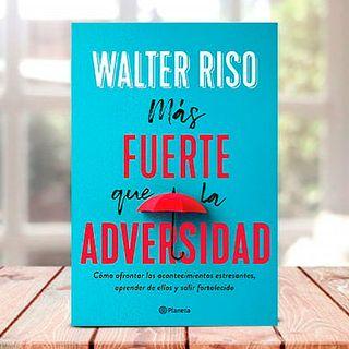 Walter Riso: ¿Qué tenemos que aprender de la ira y la tristeza?