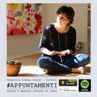 #Appuntamenti_FrancescaRomanaGrasso_Ep1