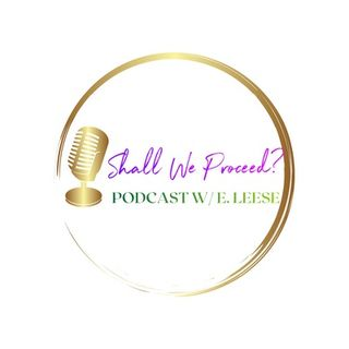Shall We Proceed Podcast