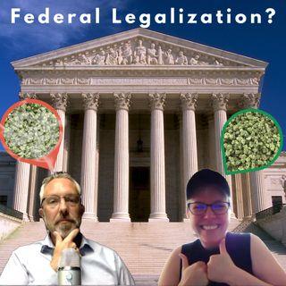 Federal Legalization Preparation