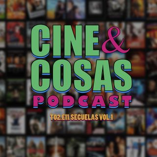 T02.E11.Secuelas Vol.1 (con Emmanuel Flores)