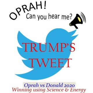Oprah - Can You Hear Me -13 - Trump's Tweet