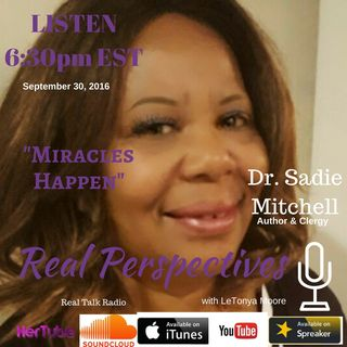 Miracles DO Happen! with Sadie Mitchell #RPEp.96