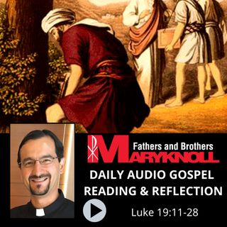 Luke 19:11-28, Daily Gospel Reading and Reflection