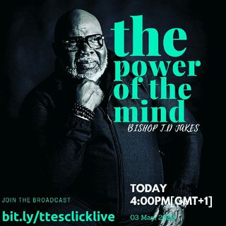 POWER OF THE MIND || BISHOP T. D JAKES || REIGNING WORD FOUNTAIN Album || The Tony Exito Show