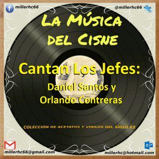 Cantan Los Jefes, Daniel Santos y Orlando Contreras