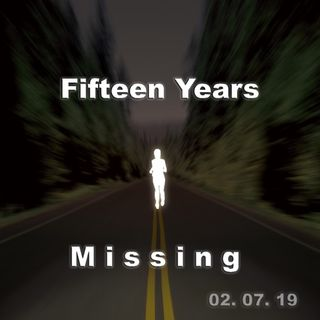 95 - Fifteen Years Missing
