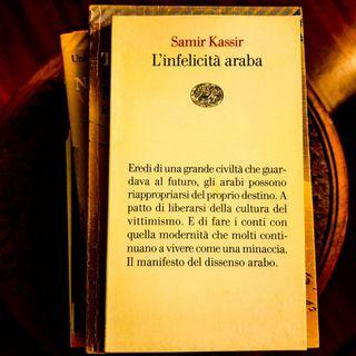 """""""L'Infelicità araba"""" di Samir Kassir"""