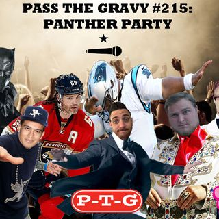 Pass The Gravy #215: Panther Party
