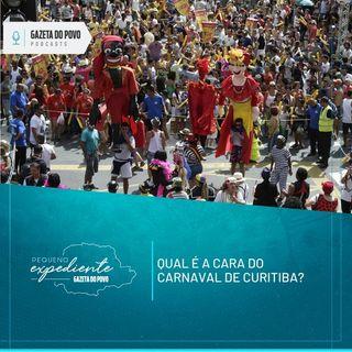 Pequeno Expediente #109: a(s) identidade(s) do carnaval em Curitiba