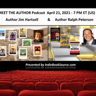 MEET THE AUTHOR Podcast - Episode 8 - JIM HARTSELL & RALPH PETERSON