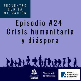 Crisis humanitaria y diáspora