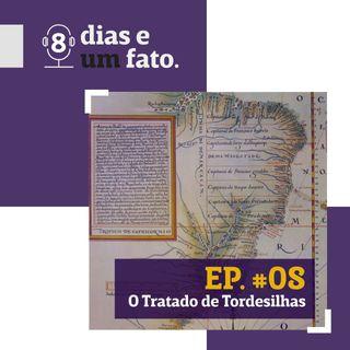 O Tratado de Tordesilhas #08