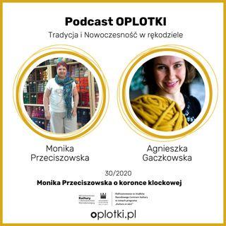 30_2020 - Monika Przeciszowska o koronce klockowej