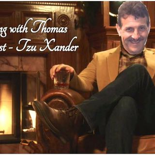 An evening with Thomas : Tzu Xander