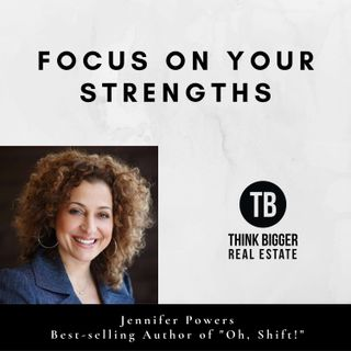 Jennifer Powers- Focus on Your Strengths