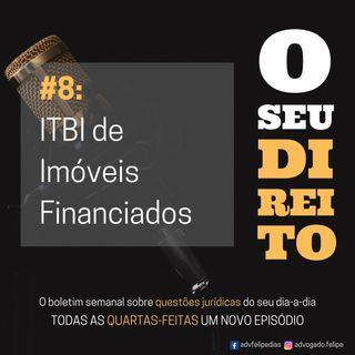 #8 - ITBI de Imóveis Financiados