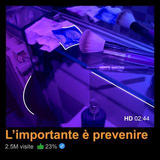 L'importante è prevenire