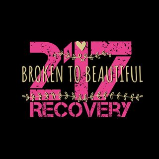 217 Recovery - Broken To Beautiful