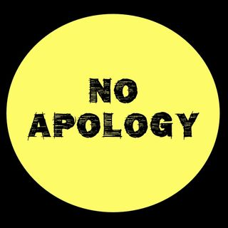 Apologize for what!!!!!! WHAT DID I DO WRONG!!!!!!