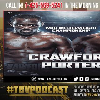 ☎️ Great News: Terence Crawford vs Shawn Porter🔥Promoters Requested MORE Time to Negotiate🙌🏽