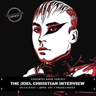 The Joel Christian Interview.
