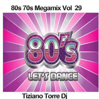 80s 70s Megamix Vol 29