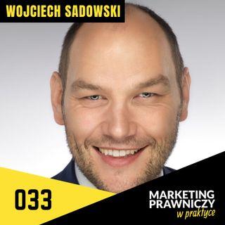 MPP#033 Jak stworzyć międzynarodową kancelarię butikową? - Wojciech Sadowski
