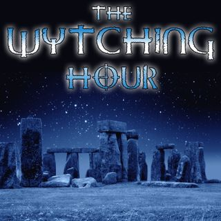 The Wytching Hour - Episode 025