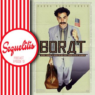 Episode 13 - Borat