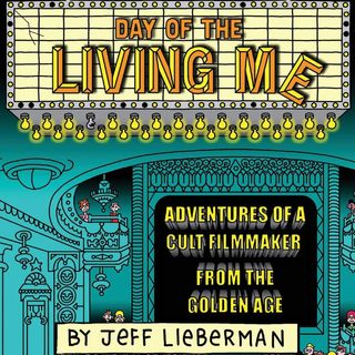 Special Report: Jeff Lieberman on Day of the Living Me