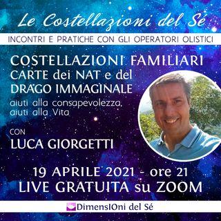 """Luca Giorgetti """"Costellazioni familiari, carte dei NAT e del Drago Immaginale"""""""