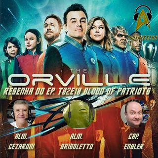 POD05 - ORVILLE Podcast do ep. Blood of Patriots