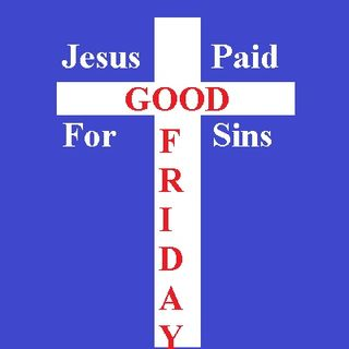 GOOD FRIDAY MESSAGE BY KATHY BROCKS
