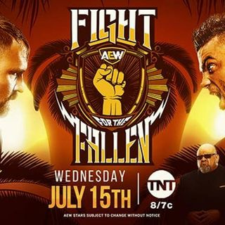 Episode #20: AEW Fight For The Fallen 2020 Review, WWE Smackdown 7-10-20 Review and Rant