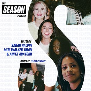 S2 Ep8: Sarah Halpin, Mim Walker-Khan, and Anita Abayomi on how they're making it in football
