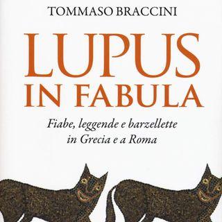 """Tommaso Braccini """"Lupus in fabula"""""""