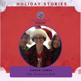 Women Talk Holiday Stories 2020 With ~ SUSAN JONES