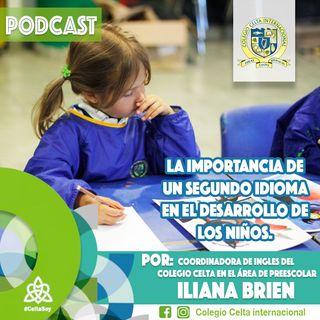 PODCAST 12 Importancia de un segundo idioma en el desarrollo de los niños