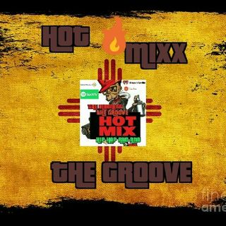 HOT MIXX THE GROOVE SATURDAY MORNIN GROOVE