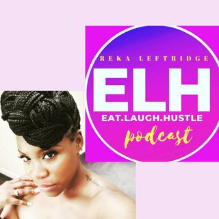 Eat.Laugh.Hustle Podcast