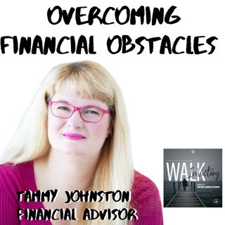 How To Overcome Financial Obstacles - Winning Against Financial Attack (Tammy Johnston)