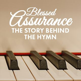 Blessed Assurance —with meditation music